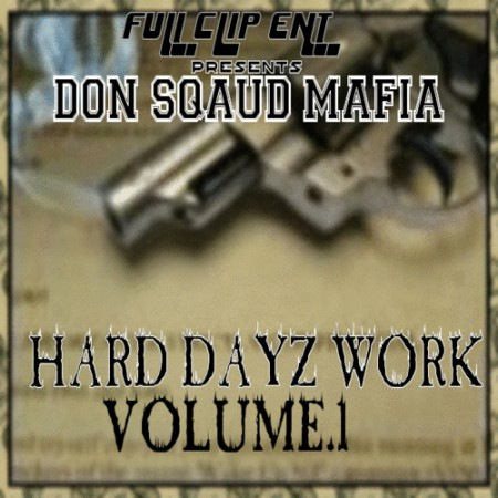 DON_SQUAD_MAFIA_Hard_Dayz_Work_Vol1-front-large
