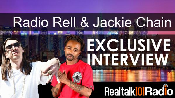 Jackie Chain & Radio Rell